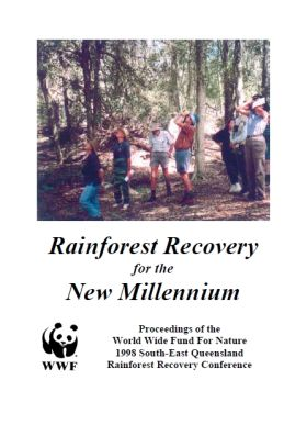 5af0997dc28 1998 WWF South East Queensland Rainforest Recovery Conference Proceedings